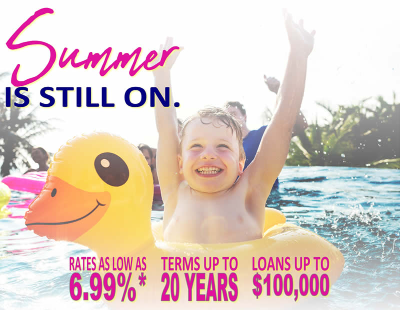 Summer is still on - Pool Financing